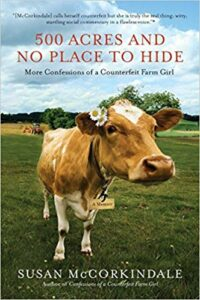500 Acres and No Place to Hide, a Book by Susan McCorkindale
